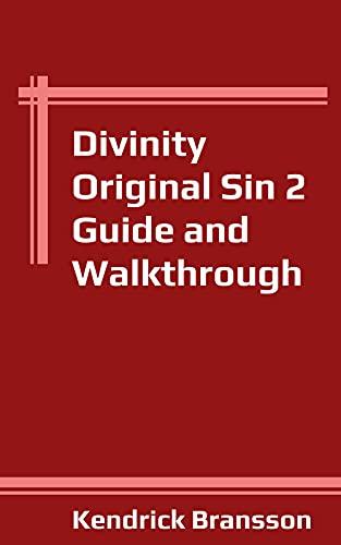 Divinity Original Sin 2 Guide and Walkthrough (English Edition)