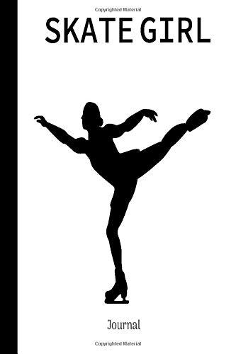 Skate Girl Journal: : Blank Lined Notebook For Figure Skater