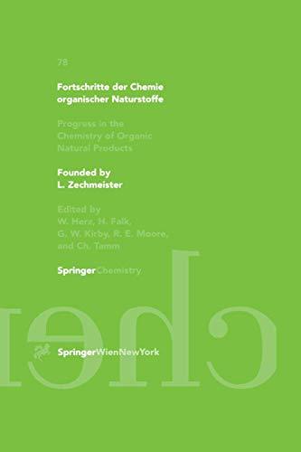 Fortschritte der Chemie organischer Naturstoffe / Progress in the Chemistry of Organic Natural Products (Fortschritte der Chemie organischer ... of Organic Natural Products (78), Band 78)