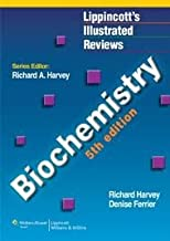 Biochemistry (Lippincott's Illustrated Reviews Series) 5th (fifth) edition