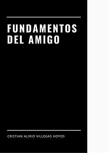 Fundamentos del amigo: Relación (Spanish Edition)