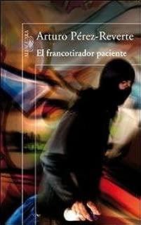 FRANCOTIRADOR PACIENTE,EL