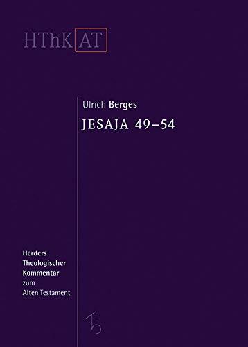 Herders theologischer Kommentar zum Alten Testament: Jesaja 49-54