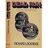 Hardcover Dead Run a Novel of Suspense Book