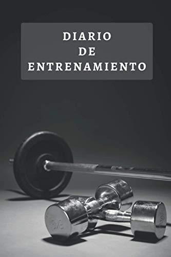 Diario De Entrenamiento: Lleva Un Registro De Todos Tus Entrenamientos - 120 Páginas Con Espacios Diseñados Para Anotar Todos Los Detalles