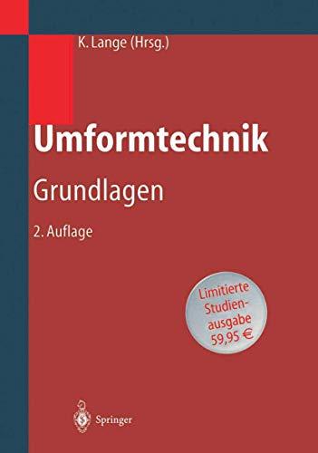 Umformtechnik: Handbuch Für Industrie Und Wissenschaft