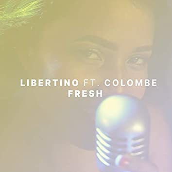 Fresh (feat. Colombe)