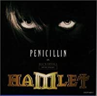 Hamlet Penicillin In Rock Opera by PENICILLIN