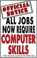 ポスター# 139コンピュータスキルポスター、モチベーションポスター、学校テクノロジーポスター