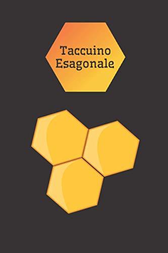 Taccuino Esagonale: Quaderno di chimica esagonale | 107 pagine di griglia esagonale per studenti e professionisti in chimica organica e biochimica | ... organica e biochimica, carta esagonale
