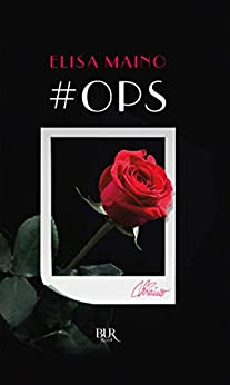 #Ops! (Italian Edition) by [Elisa Maino]