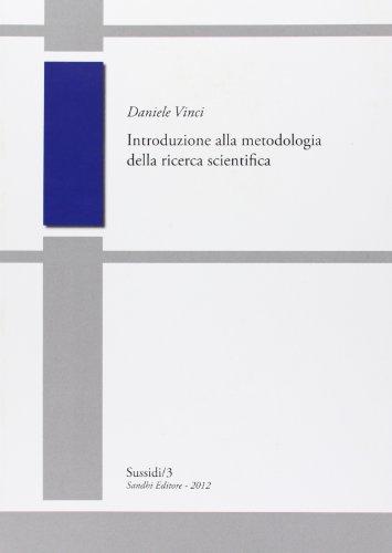 Introduzione alla metodologia della ricerca scientifica