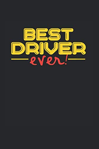 Best ever Driver: NOTIZBUCH für TAXIFAHRER A5 6x9 120 Seiten KARIERT! Geschenk für TAXIFAHRER