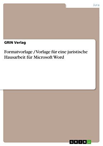 Formatvorlage / Vorlage für eine juristische Hausarbeit für Microsoft Word