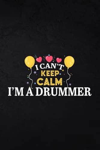 Libro de registro de pesca – I Can't Keep Calm I'm A Drummer Mom Art Women Regalo: diario de registro de pesca y registro de viaje para todos los ... profesionales, tamaño 15 x...