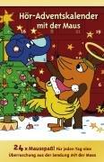 Die Maus - Hör-Adventskalender: Lachgeschichten mit der Maus