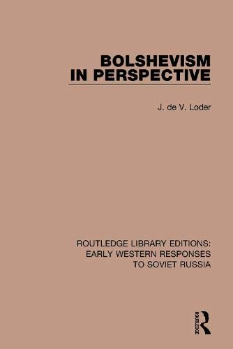 Bolshevism in Perspective (Rle: Early Western Responses to Soviet Russia)