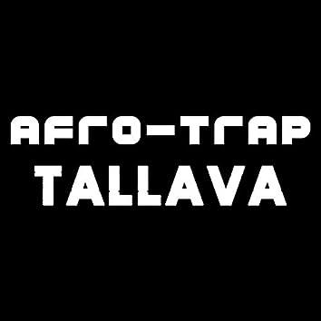 Afro Trap Tallava