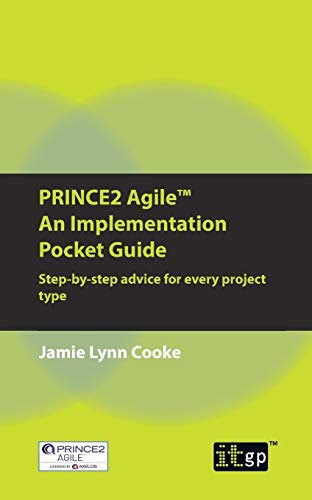 PRINCE2 Agile An Implementation Pocket Guide
