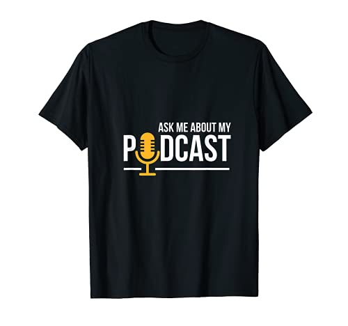 Ask Me About My Podcast Cute Podcasters T-Shirt