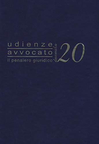 Udienze avvocato. Il pensiero giuridico. Agenda 2020