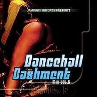 Dancehall Bashment Mix 5 by Various Artists (2004-08-03)
