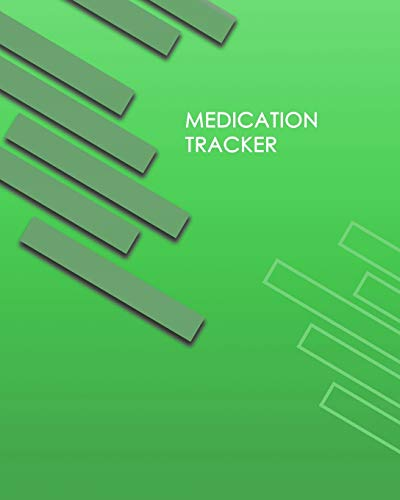 Medication Tracker: Personal Medication Administration Planner & Record Log Book, Undated Medication