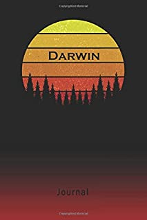 Journal: Darwin Personalized First Name Personal Writing Diary | Letter D Classic Retro Vintage Sunset Cover | Daily Diaries for Journalists & Writers | Note Taking | Write about your Life & Interests