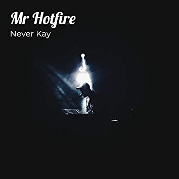 Mr Hotfire