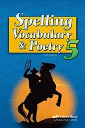 Spelling Vocabulary And Poetry 5 Abeka Books