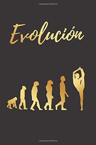 EVOLUCIÓN: CUADERNO LINEADO | Diario, Cuaderno de Notas, Apuntes o Agenda | Regalo Creativo y Original para las Amantes de la Gimnasia Rítmica.