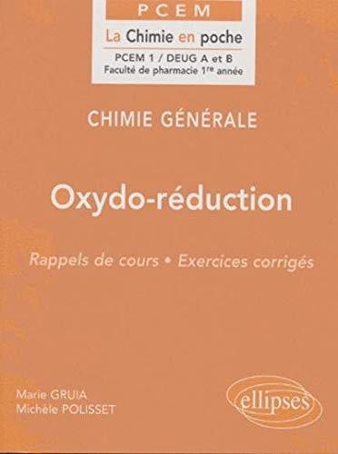 Chimie générale, tome 6 : Oxydo-réduction (PCEM EN POCHE)