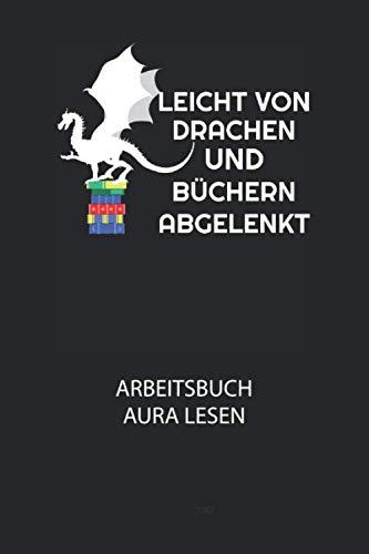 Leicht von Drachen und Büchern abgelenkt. - Arbeitsbuch Aura lesen: Arbeitsbuch, um die Aura von anderen Menschen zu lesen und zu bewerten.