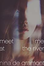 Meet Me at the River[MEET ME AT THE RIVER][Hardcover]