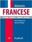 Dizionario francese. Ediz. bilingue...