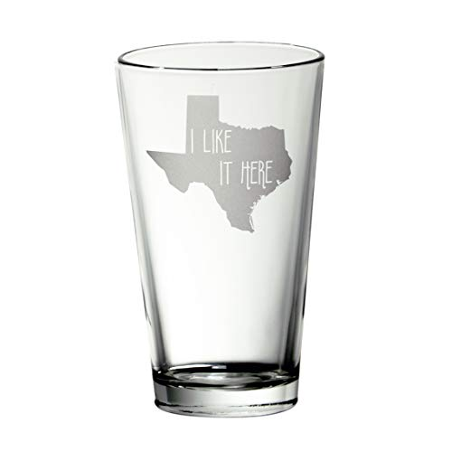 Texas I Like It Here Pint Glass