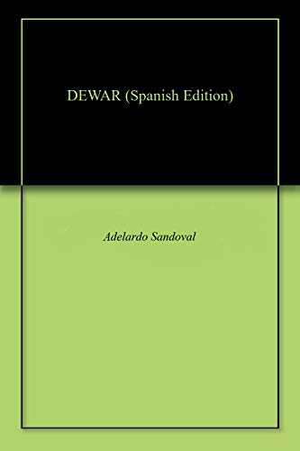DEWAR (Spanish Edition)
