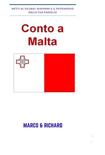 Amazon Com Conto A Malta Come Aprire Un Conto Corrente Nell Isola Di Malta Investimenti Alternativi Vol 4 Italian Edition Ebook Cecca Marco Marine Richard Kindle Store