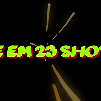 GIVE EM 23 SHOTS (feat. SLR)