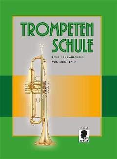 TROMPETENSCHULE 1 FUER ANFAENGER - arrangiert für Trompete [Noten / Sheetmusic] Komponist: RAPP HORST