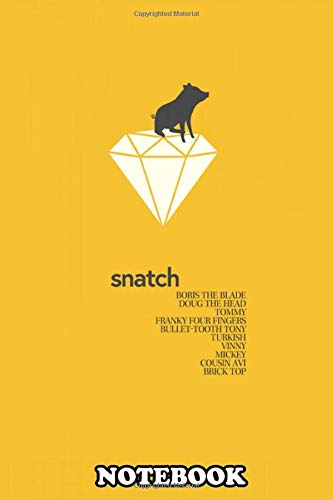 Notebook: A Movie Poster For Snatch Directed By Guy Ritchie , Journal for Writing, College Ruled Size 6