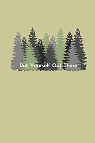 Put Yourself Out There: A Camping Travel Journal