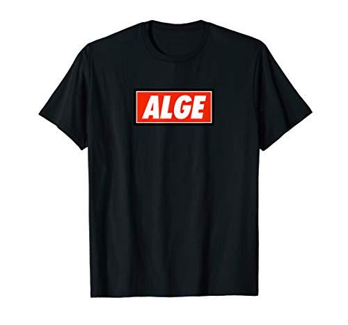 Alge Alge Alge Gönn Casino Streamer Party lustig König Fans T-Shirt