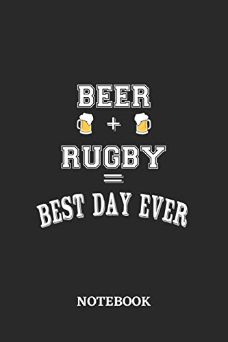 BEER + RUGBY = Best Day Ever Notebook: 6x9 inches - 110 dotgrid pages • Greatest Alcohol drinking Journal for the best notes, memories and drunk thoughts • Gift, Present Idea