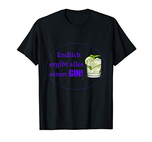 GIN, lustig, Alkohol, Party, JGA, Gin Tonic T-Shirt