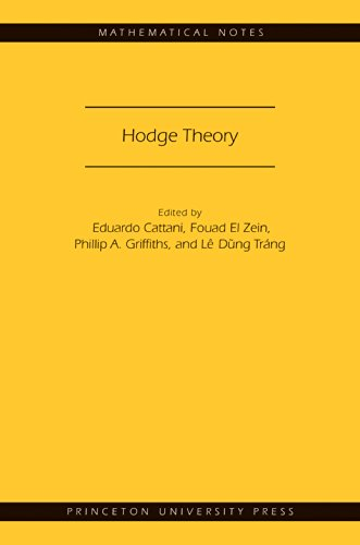 Hodge Theory (MN-49) (Mathematical Notes) (English Edition)