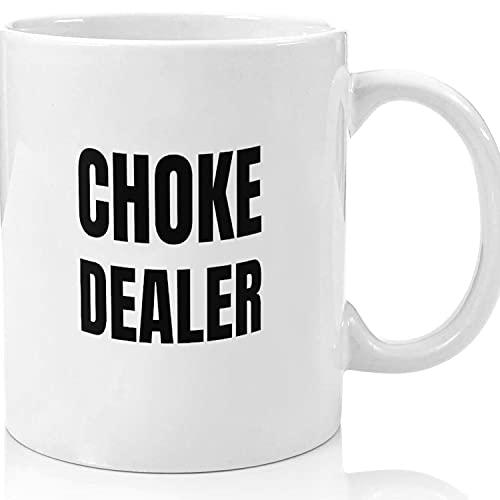 Choke Dealer Mug 11oz, Ceramic Novelty Coffee Mugs 11oz, 15oz Mug, Tea Cup, Gif.t Halloween Mug, Christmas Thanksgiving