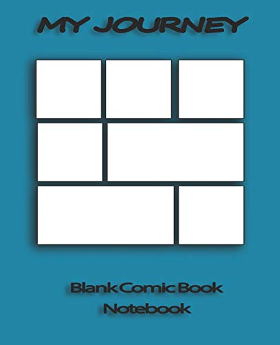My Journey: Blank Comic Book Notebook