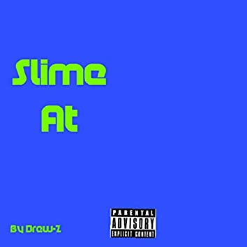 Slime At