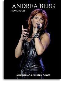 Andrea Berg: Songbuch. Für Klavier & Gesang, Keyboard, Akkordeon